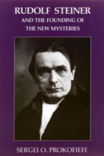 Book Cover for RUDOLF STEINER AND THE FOUNDING OF THE NEW MYSTERIES