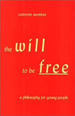 Book Cover for THE WILL TO BE FREE