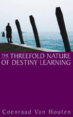 Book Cover for THE THREEFOLD NATURE OF DESTINY LEARNING