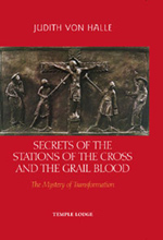 Book Cover for SECRETS OF THE STATIONS OF THE CROSS AND THE GRAIL BLOOD