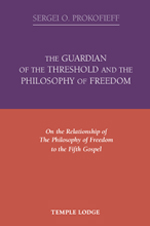 Book Cover for THE GUARDIAN OF THE THRESHOLD AND THE PHILOSOPHY OF FREEDOM