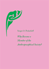 Book Cover for WHY BECOME A MEMBER OF THE ANTHROPOSOPHICAL SOCIETY?