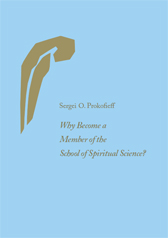 Book Cover for WHY BECOME A MEMBER OF THE SCHOOL OF SPIRITUAL SCIENCE?