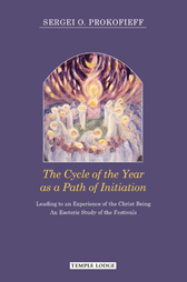 Book Cover for THE CYCLE OF THE YEAR AS A PATH OF INITIATION