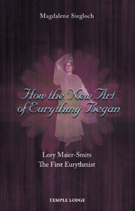 Book Cover for HOW THE NEW ART OF EURYTHMY BEGAN