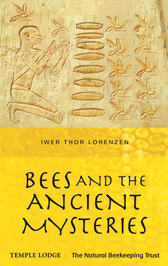 Book Cover for BEES AND THE ANCIENT MYSTERIES
